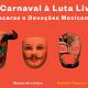 Del Carnaval a la Lucha Libre