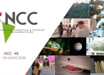 Noticiero Científico y Cultural Iberoamericano, emisión 46. 18 al 24 de junio 2018